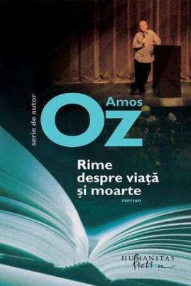 <i>Rime despre viaţă şi moarte</i> - Amos Oz