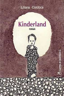 <i>Kinderland</i> - Liliana Corobca