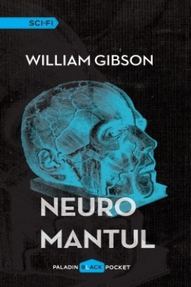 <i>Neuromantul</i> - William Gibson