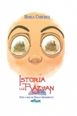 <i>Istoria lui Răzvan</i> - Horia Corcheș