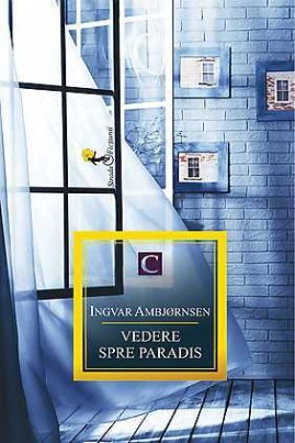 <i>Vedere spre Paradis</i> - Ingvar Ambjørnsen