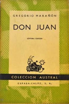 <i>Don Juan: Ensayo sobre el origen de su leyenda</i> - Gregorio Marañón