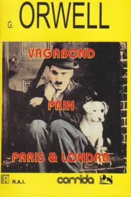Vagabond prin Paris și Londra