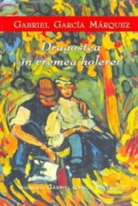 Dragostea în vremea holerei (ediție 2003)
