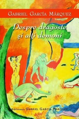 <i>Despre dragoste și alți demoni</i> - Gabriel García Márquez
