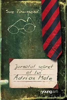 <i>Jurnalul secret al lui Adrian Mole</i> - Sue Townsend