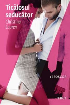 <i>Ticălosul seducător</i> - Christina Lauren