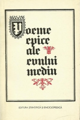 <i>Poeme epice ale Evului Mediu: Cântecul lui Roland. Tristan</i> -  ***