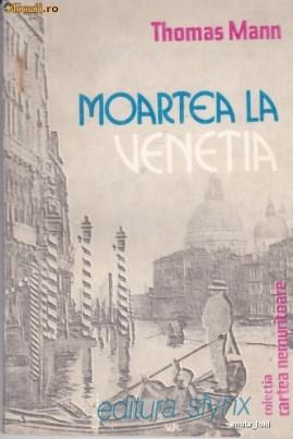 <i>Moartea la Veneția</i> - Thomas Mann