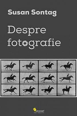 <i>Despre fotografie</i> - Susan Sontag