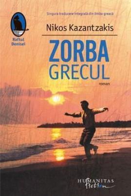 <i>Zorba Grecul</i> - Nikos Kazantzakis