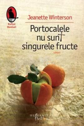 <i>Portocalele nu sunt singurele fructe</i> - Jeanette Winterson