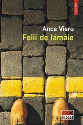 <i>Felii de lămâie</i> - Anca Vieru