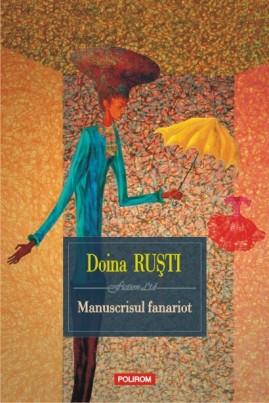 <i>Manuscrisul fanariot</i> - Doina Ruști