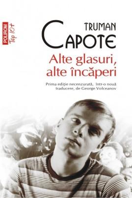 <i>Alte glasuri, alte încăperi</i> - Truman Capote