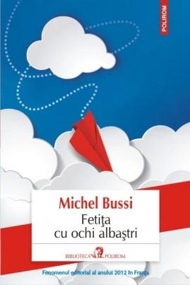 <i>Fetița cu ochi albaștri</i> - Michel Bussi