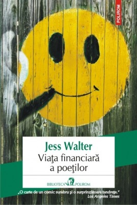 <i>Viața financiară a poeților</i> - Jess Walter