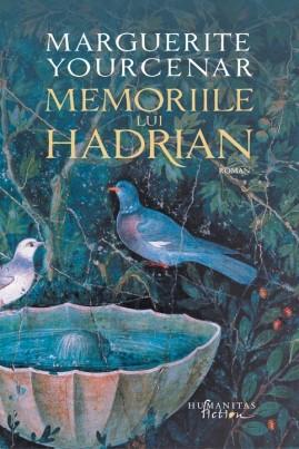 <i>Memoriile lui Hadrian (ediție 2015)</i> - Marguerite Yourcenar