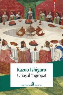 <i>Uriașul îngropat</i> - Kazuo Ishiguro
