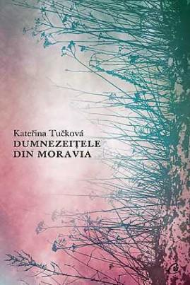 <i>Dumnezeițele din Moravia</i> - Kateřina Tučková