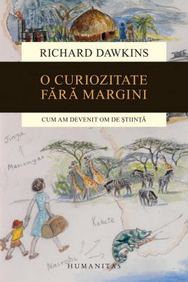 <i>O curiozitate fără margini: Cum am devenit om de știință</i> - Richard Dawkins