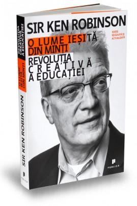 <i>O lume ieșită din minți: Revoluția creativă a educației</i> - Ken Robinson