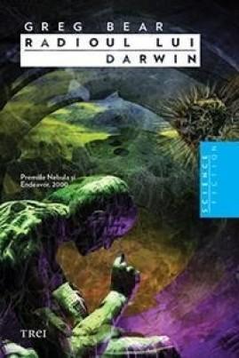<i>Radioul lui Darwin</i> - Greg Bear