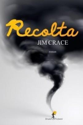<i>Recolta</i> - Jim Crace