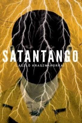 <i>Satantango</i> - László Krasznahorkai