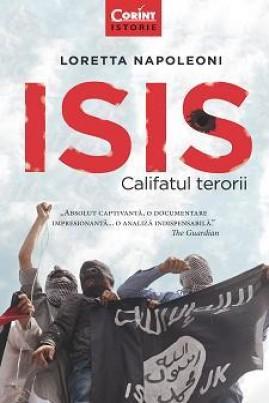 <i>Isis: Califatul terorii</i> - Loretta Napoleoni