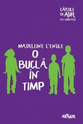 <i>O buclă în timp</i> - Madeleine L'Engle