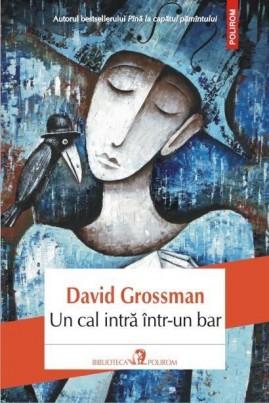 <i>Un cal intră într-un bar</i> - David Grossman