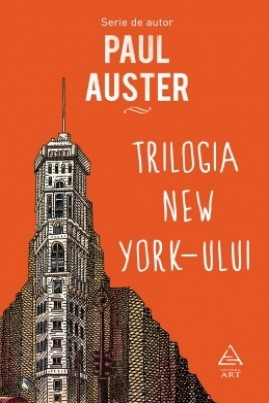 <i>Trilogia New York-ului</i> - Paul Auster