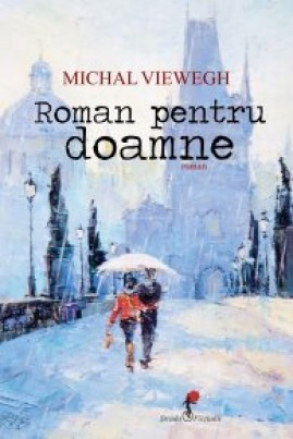 <i>Roman pentru doamne</i> - Michal Viewegh