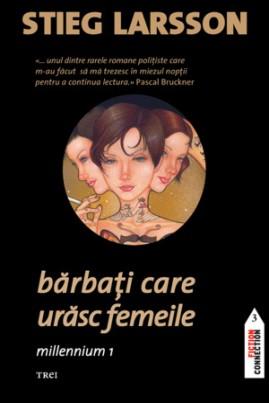 <i>Bărbați care urăsc femeile: Millenium 1</i> - Stieg Larsson