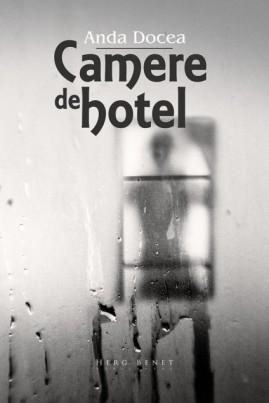 <i>Camere de hotel</i> - Anda Docea