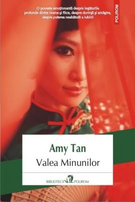 <i>Valea Minunilor</i> - Amy Tan