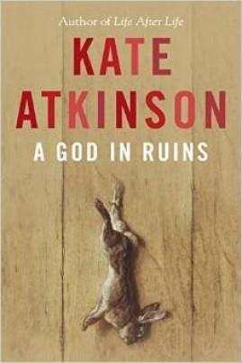 <i>A God in Ruins</i> - Kate Atkinson