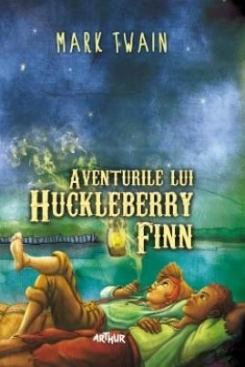 <i>Aventurile lui Huckleberry Finn</i> - Mark Twain
