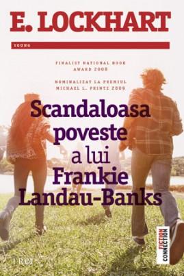 <i>Scandaloasa poveste a lui Frankie Landau-Banks</i> - E. Lockhart