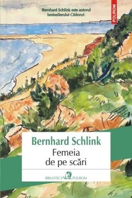 <i>Femeia de pe scări</i> - Bernhard Schlink