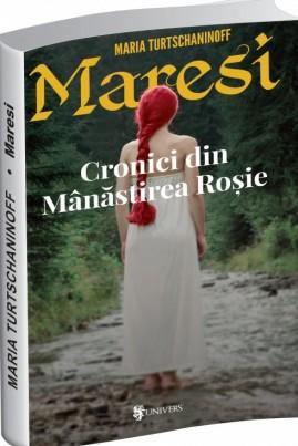 <i>Maresi. Cronici din Mânăstirea Roşie</i> - Maria Turtschaninoff