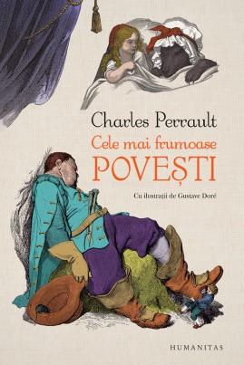<i>Cele mai frumoase povești (cu ilustrații de Gustave Doré)</i> - Charles Perrault