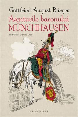 <i>Aventurile baronului Münchhausen (cu ilustrații de Gustave Doré)</i> - Gottfried August Bürger