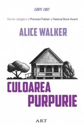 <i>Culoarea purpurie</i> - Alice Walker