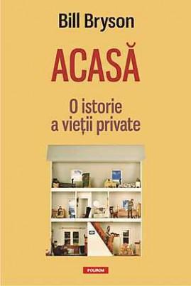 Acasă: O istorie a vieții private