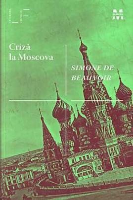 <i>Criză la Moscova</i> - Simone de Beauvoir