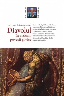 <i>Diavolul: în viziuni, povești și vise</i> - Lavinia Bârlogeanu