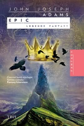 <i>Epic: Legende fantasy</i> - John Joseph Adams