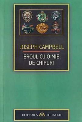 <i>Eroul cu o mie de chipuri</i> - Joseph Campbell